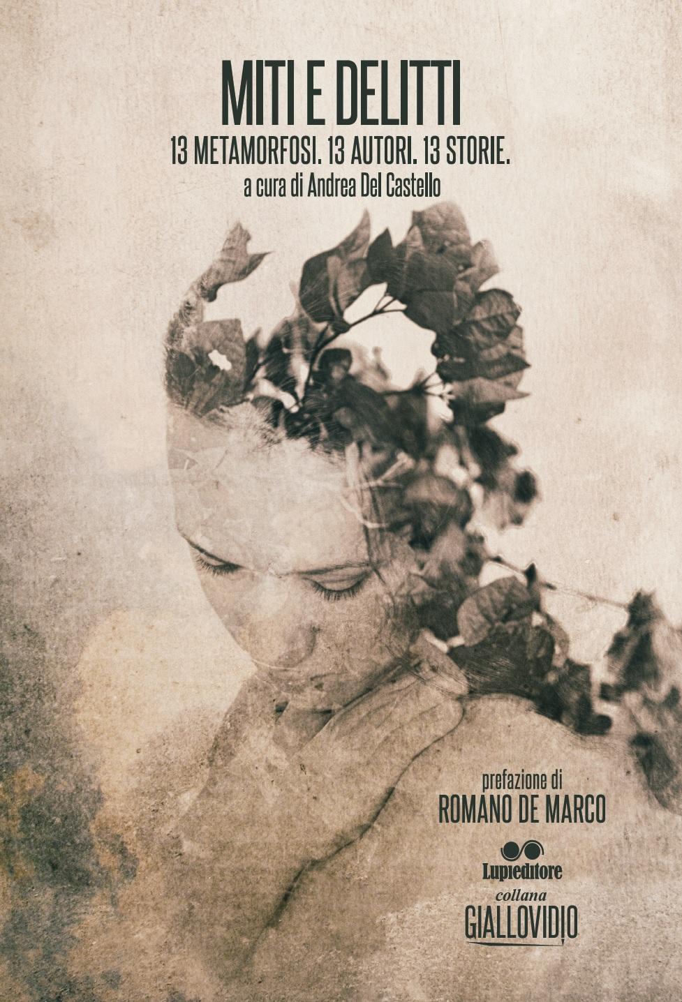 MITI E DELITTI 13 autori per un omaggio a Ovidio