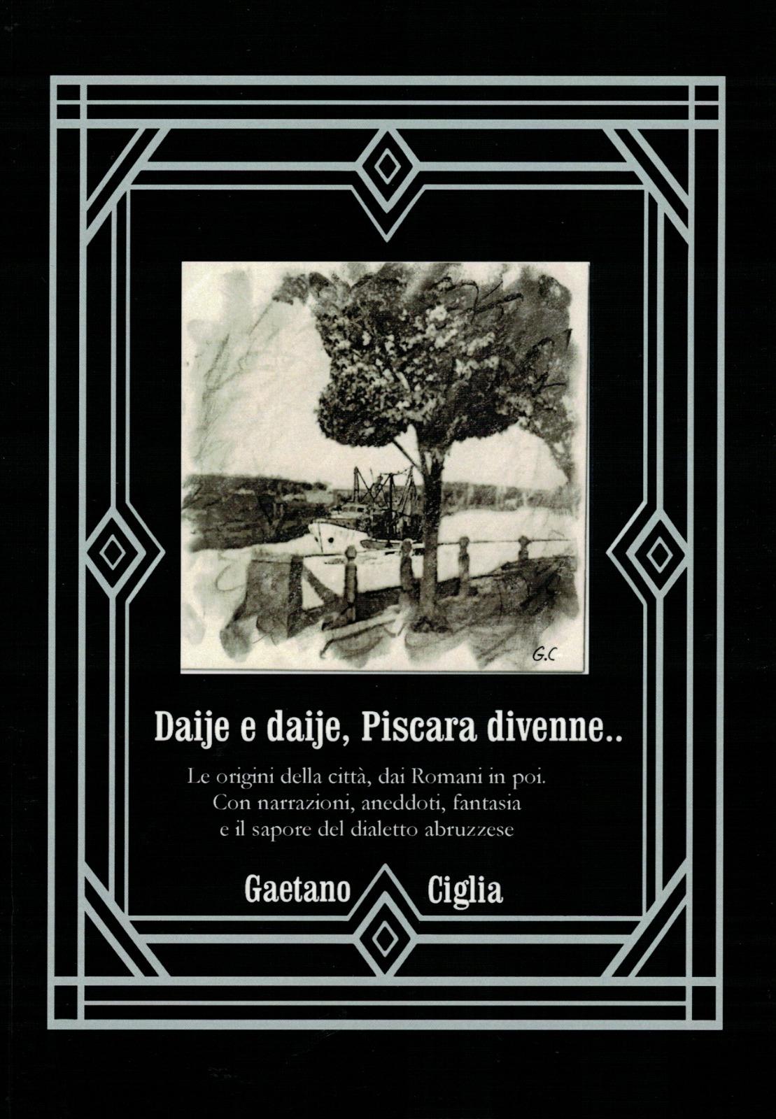 Ciglia racconta la storia di Pescara