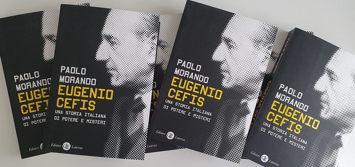 Morando racconta la storia di Eugenio Cefis